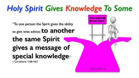1Corinthians.12.8b-HolySpiritGivesKnowledgeToSome