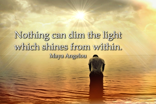maya-angelou-nothing can dim